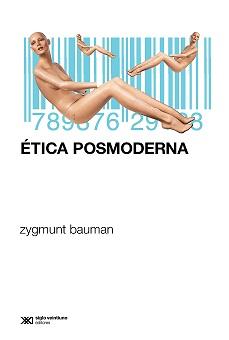Resultado de imagen para bauman etica posmoderna